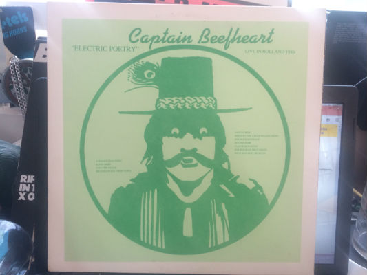 Captain Beefheart ‎– Electric Poetry: Live In Holland 1980