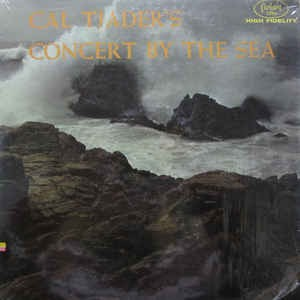 Image for  Cal Tjader Sextet – Cal Tjader's Concert By The Sea