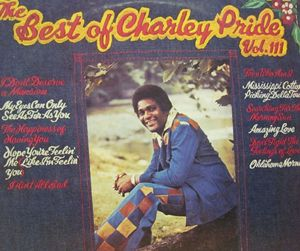 Image for Charley Pride ‎– The Best Of Charley Pride Vol. III  Label:  RCA ‎– AYL1-4108  Series:  Best Buy Series –  Format:  Vinyl, LP, Compilation, Reissue  Country:  US  Released:     Genre:  Folk, World, & Country