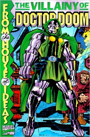 Image for The Villainy of Doctor Doom (Marvel Comics) Paperback – November, 1999  by Stan Lee (Author), Jack Kirby (Illustrator), & 1 more