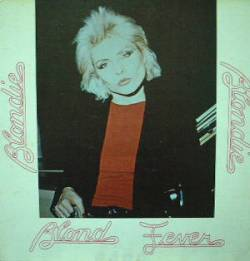 Image for Blondie;Blond Fever (LP)  Bootleg, 1979 - Musikkind Records