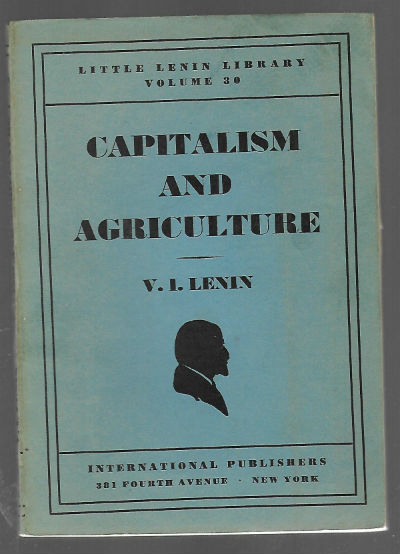 Image for More buying choices for  Capitalism and Agriculture. (Paperback)  by V. I. Lenin (Author)vol.39 from the litttle Lenin Library