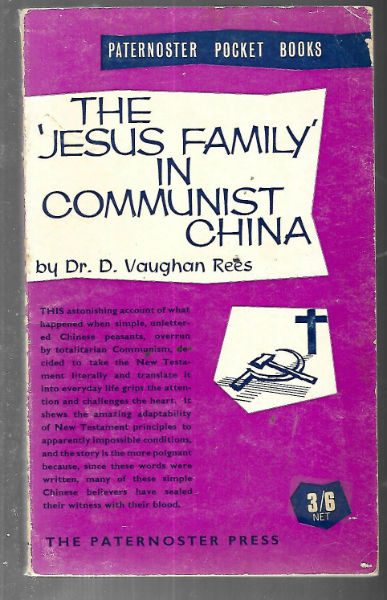 Image for The 'Jesus Family' in Communist China: A Modern Miracle of New Testament Christianity (Paternoster Pocket Books)