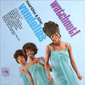 Image for Martha & The Vandellas* ‎– Watchout!  Label:  Gordy ‎– GLP 920, Gordy ‎– 920, Gordy ‎– GM920  Format:  Vinyl, LP, Mono  Country:  US  Released:  1966  Genre:  Funk / Soul