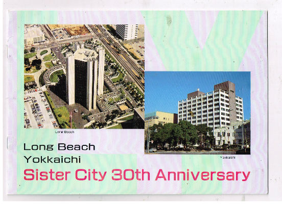 Image for Long Beach/Yokkaichi:sister city 30th Anniversary