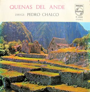 Image for Pedro Chalco ‎– Quenas Del Ande  Label:  Philips ‎– PS 632435  Format:  Vinyl, LP  Country:  Peru  Released:     Genre:  Folk, World, & Country