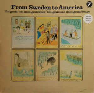 Image for Various ‎– From Sweden To America - Emigrant-Och Immigrantvisor / Emigrant And Immigrant Songs  Label:  Caprice Records ‎– CAP 2011  Format:  2 × Vinyl, LP, Compilation, Stereo, Mono   Country:  Sweden  Released:  1981  Genre:  Folk, World, & Country  Style:  Nordic, Folk
