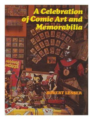 Image for A Celebration of Comic Art and Memorabilia