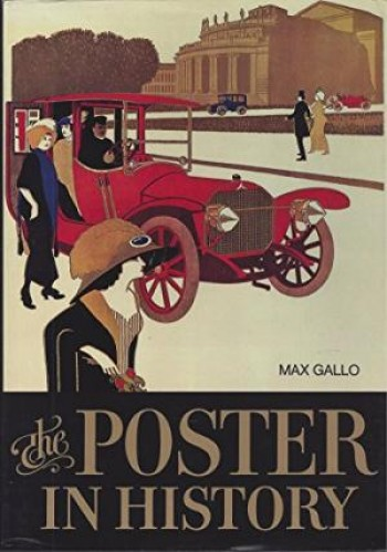 Image for  The Poster in History: With an Essay on the Development of Poster Art