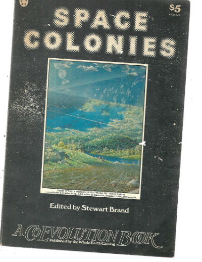 Image for Space Colonies (A Coevolution Book)