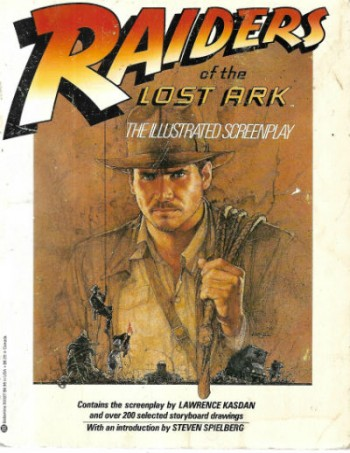 Image for Raiders of the Lost Ark: The Illustrated Screenplay