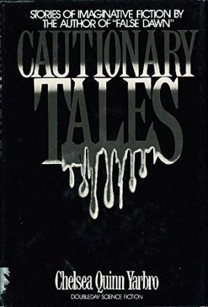 Image for Cautionary Tales;Chelsea Quinn Yarbro