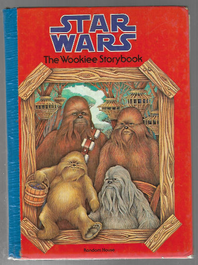 Image for THE WOOKIEE STORYBOOK (Star Wars)