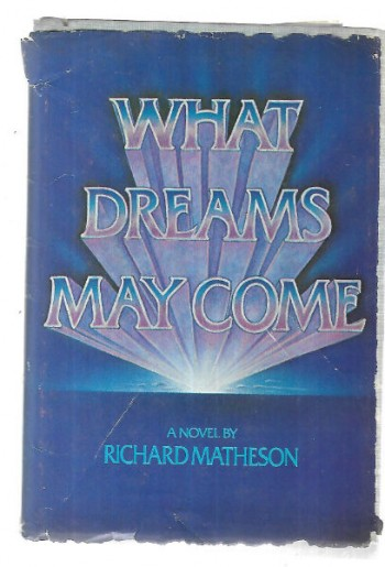 Image for  What Dreams May Come: A Novel