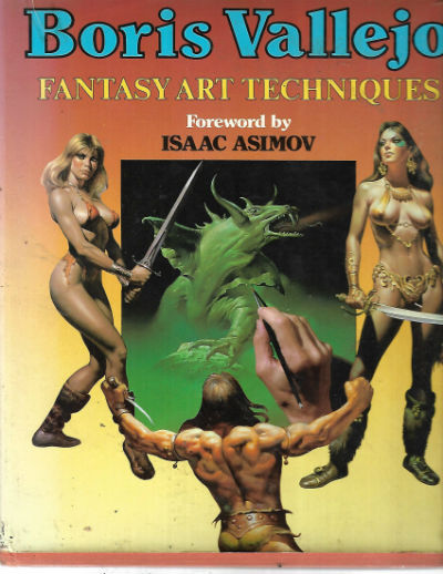 Image for Fantasy Art Techniques by Boris Vallejo,Fwd by Isaac ASimov.