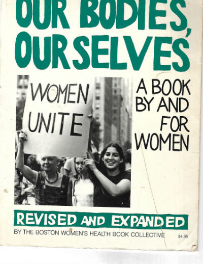 Image for OUR BODIES OURSELVES - A BOOK BY AND FOR WOMEN - SECOND EDITION COMPLETELY REVISED AND EXPANDED