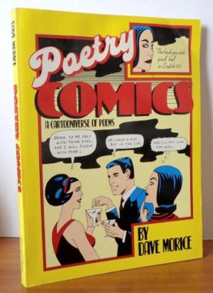 Image for Poetry Comics: A Cartooniverse of Poems Paperback – Sep 1982  by Dave Morice (Author)