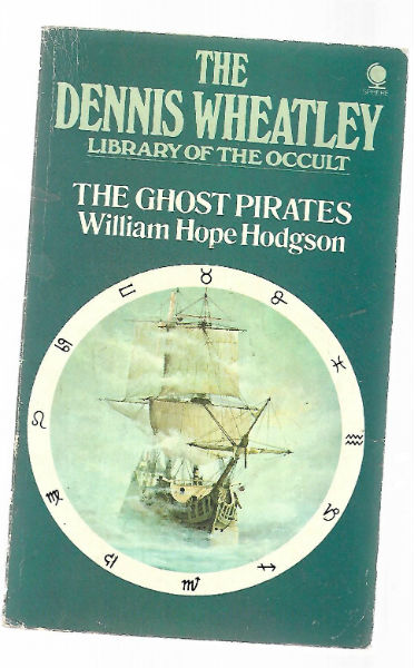 Image for The Dennis Wheatley Library of the Occult: the Ghost Pirates