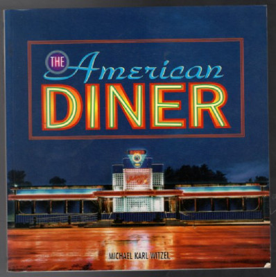 Image for  The American Diner (Motorbooks Classic)