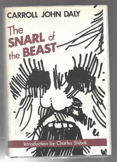 Image for The Snarl of the Beast (Gregg Press Mystery Fiction Series)  by Carroll John Daly