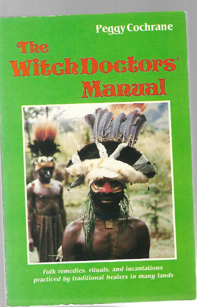 Image for The Witch Doctors' Manual by Peggy Cochrane SIGNED 1984 pb