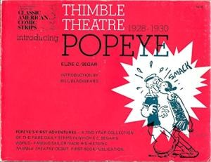 Image for  Thimble Theater, Introducing Popeye: A Complete Compilation of the First Adventures of Popeye, 1928-1930