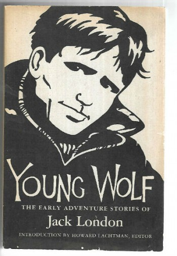 Image for  Young Wolf: The Early Adventure Stories of Jack London