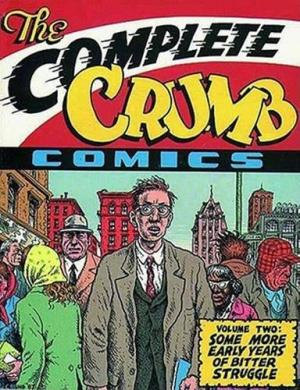 Image for The Complete Crumb Comics Vol. 2: Some More Early Years of Bitter Struggle (Complete Crumb Comics)