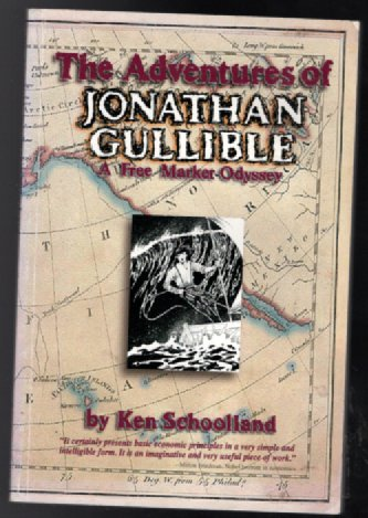 Image for The Adventures of Jonathan Gullible: A Free Market Odyssey