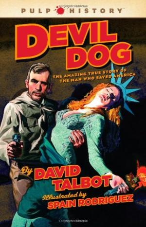 Image for Devil Dog: The Amazing True Story of the Man Who Saved America (Pulp History)