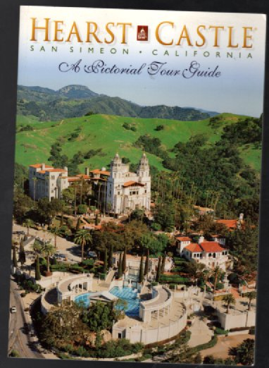 Image for Hearst Castle San Simeon California: A Pictorial Tour Guide