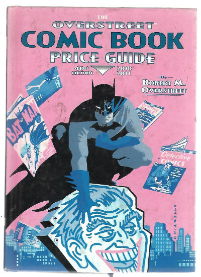 Image for The Overstreet Comic Book Price Guide Volume 40 (Batman Cover) Hardcover (Overstreet Price Guide, 40)