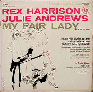 Image for Rex Harrison, Julie Andrews ‎– My Fair Lady  Genre:  Stage & Screen  Style:  Musical  Year:  1956