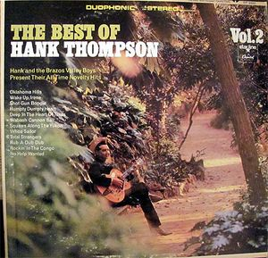 Image for Hank Thompson ‎– The Best Of Hank Thompson. Vol.2  Label:  Capitol Records ‎– DT-2661, Starline ‎– DT-2661  Format:  Vinyl, LP, Compilation, Duophonic  Country:  US  Released:  1967  Genre:  Folk, World, & Country  Style:  Country