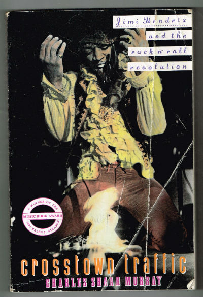 Image for Crosstown Traffic: Jimi Hendrix & The Post-War Rock 'N' Roll Revolution