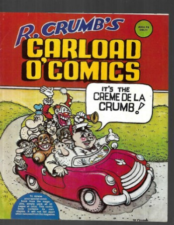 Image for R.Crumb Carload O'Comics (insert 20 pages appeared in Cheri Magazine)