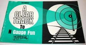 Image for A Clear Track to N Gauge Fun 27 Pg Book