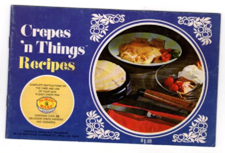 Image for Crepes 'n Things Recipes (Staple Bound)