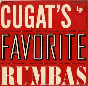 Image for Xavier Cugat and his Orchestra: Cugat's favorite Rhumbas