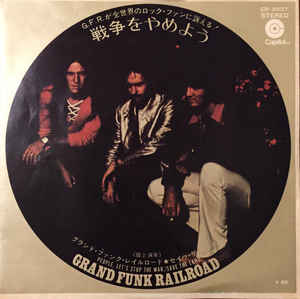 "Image for Grand Funk Railroad ‎– People, Let's Stop The War  Label:  Capitol Records ‎– CR-2937  Format:  Vinyl, 7"", 45 RPM, Single, Stereo   Country:  Japan  Released:  1971  Genre:  Rock, Funk / Soul  Style:"