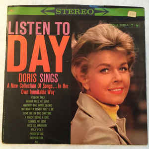 Image for Doris Day ‎– Listen To Day  Label:  Columbia ‎– DDS 1  Format:  Vinyl, LP, Stereo   Country:  US  Released:  1960  Genre:  Pop  Style:  Vocal