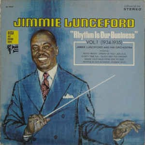 Image for  Jimmie Lunceford And His Orchestra ?– Rhythm Is Our Business (Vol. 1 1934-1935)