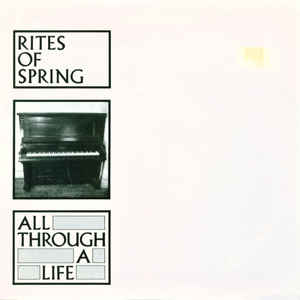 "Image for Rites Of Spring ‎– All Through A Life  Label:  Dischord Records ‎– Dischord 22  Format:  Vinyl, 7""   Country:  US  Released:  1987  Genre:  Rock  Style:  Emo, Hardcore"