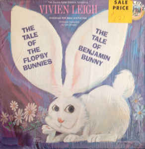 Image for Vivien Leigh ‎– Two Beatrix Potter Classics ‎– The Tale Of The Flopsy Bunnies the tale of benjamin bunny