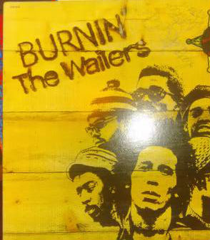 Image for The Wailers ‎– Burnin'  Label:  Island Records ‎– ILPS 9256  Format:  Vinyl, LP, Album, Gatefold   Country:  UK  Released:  19 Oct 1973  Genre:  Reggae  Style:  Roots Reggae