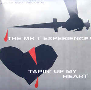 "Image for The Mr. T Experience ‎– Tapin' Up My Heart  Label:  Lookout! Records ‎– LK 106  Format:  Vinyl, 7"", 45 RPM, Single   Country:  US  Released:  1994  Genre:  Rock  Style:  Punk"