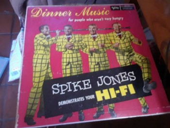 Image for Spike Jones:Dinner Music for people who aren't very hungry!!