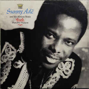 Image for King Sunny Adé And His African Beats* ‎– Synchro System  Label:  Mango ‎– MLPS 9737  Format:  Vinyl, LP, Album   Country:  US  Released:  1983  Genre:  Funk / Soul, Folk, World, & Country  Style:  Afrobeat, African