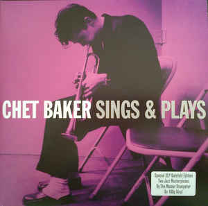Image for Chet Baker ‎– Sings & Plays  Label:  Not Now Music Limited ‎– NOT2LP137  Format:  2 × Vinyl, LP, Compilation   Country:  UK  Released:     Genre:  Jazz  Style:  Cool Jazz