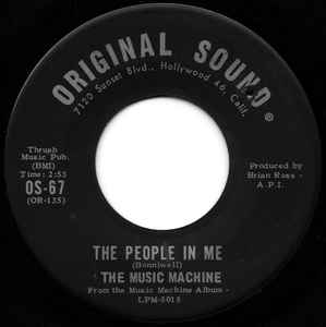 "Image for The Music Machine ‎– The People In Me / Masculine Intuition  Label:  Original Sound ‎– OS-67  Format:  Vinyl, 7"", Single, 45 RPM   Country:  US  Released:  Original Sound ‎  Genre:  Rock  Style:  Garage Rock"